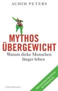 Achim Peters: Mythos Übergewicht